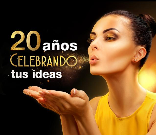 20 años celebrando tus ideas